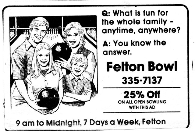 Felton Bowl Ad. Courtesy of Jo Chaney.