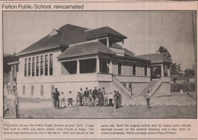 Felton School 1920 at current site of Rite Aid Pharmacy, previously Vista Foods.